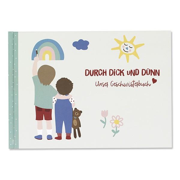 Geschwisterbuch Durch Dick und Dünn Erinnerungsbuch A5 48 Seiten